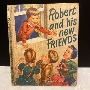 Vintage Little Golden 'Robert And His New Friends'